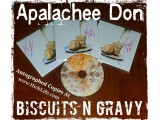 Autographed Apalachee Don - Biscuits an Gravy