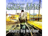A Kuntry Boy Next Door : Greg Mac